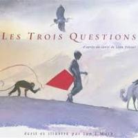 ❤️ Les trois questions d'après un conte de Léon Tolstoï, Jon J. Mutch