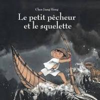 ❤ Le petit pêcheur et le squelette