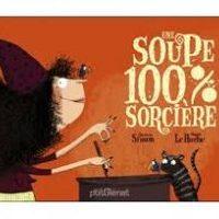 💕 Une soupe 100% sorcière