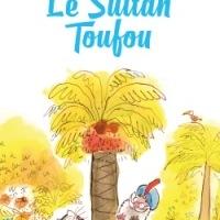 ❤️ Le Sultan Toufou