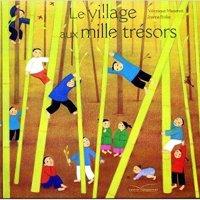 💕 Le village aux mille trésors