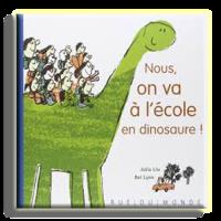 💕 Nous on va à l'école en dinosaure