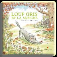 ❤️ Loup Gris et la Mouche
