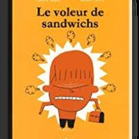 ❤️ Le voleur de sandwichs